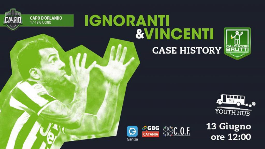 Ignoranti & Vincenti - Case History CALCIATORI BRUTTI