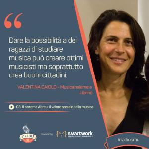 La citazione di Valentina di Catania sul sistema Abreu