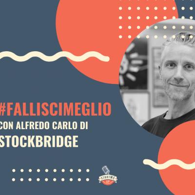 Copertina di Falliscimeglio con Alfredo Carlo: Fai delle tue passioni un lavoro e impara dai tuoi fallimenti: la storia di Housatonic