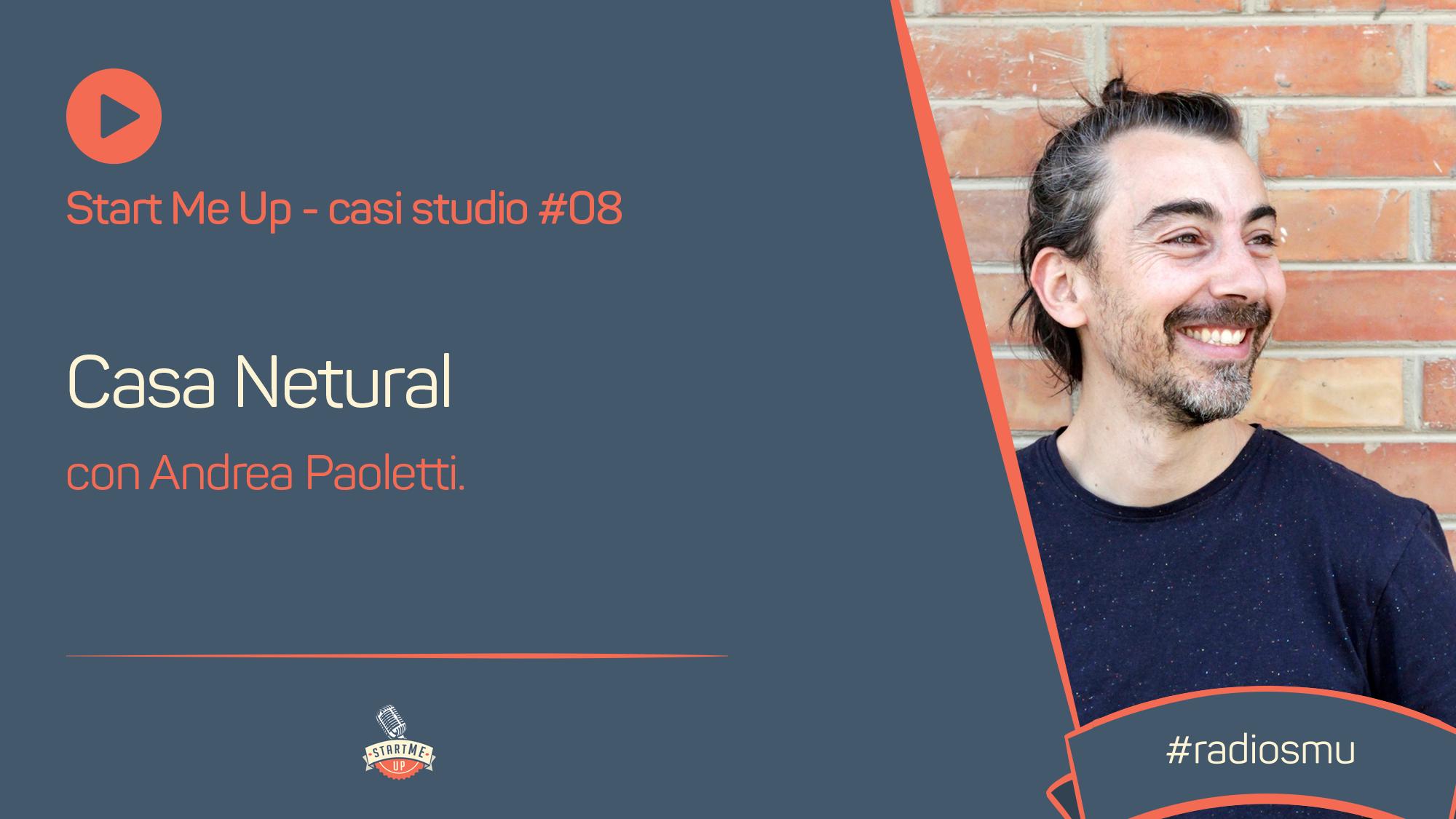 Casi Studio con Andrea Paoletti di Casa Netural: si parla di sostenibilità sociale