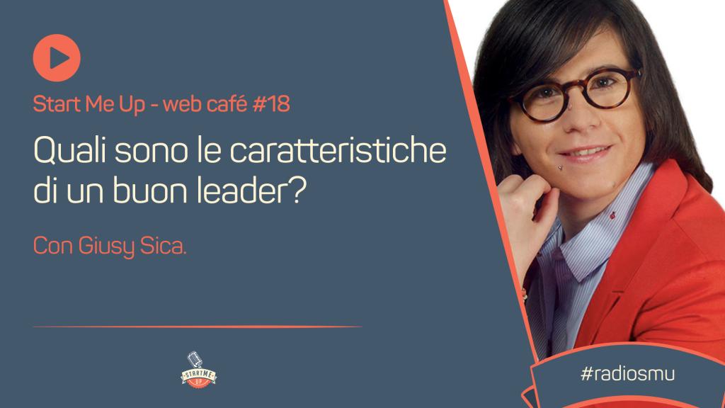 Caratteristiche di un buon leader- webinar su leadership con Giusy Sica