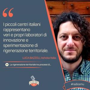 Luca Bazzoli di Ashoka Italia mentor di Bravo Innovation Hub - rigenerazione territoriale