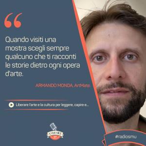 la citazione su arte e cultura da parte di Armando Monda di ArtMate, startup di bravo innovation hub