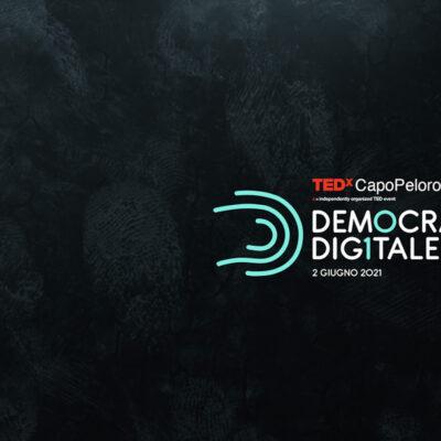 Democrazia Digitale - evento TEDxCapoPeloro