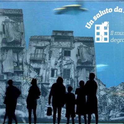 Un saluto da Palermo, il museo del degrado. (autrice Giulia Micozzi)
